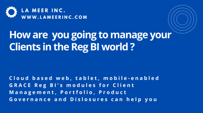 Managing Client Recommendations In Line With Reg BI With GRACE