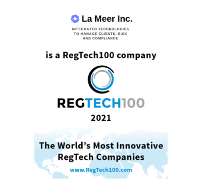 La Meer Inc. Recognized In The 2021 RegTech100 As A Leader In Regulatory Compliance For Client Management, Compliance, Data Privacy And GRC