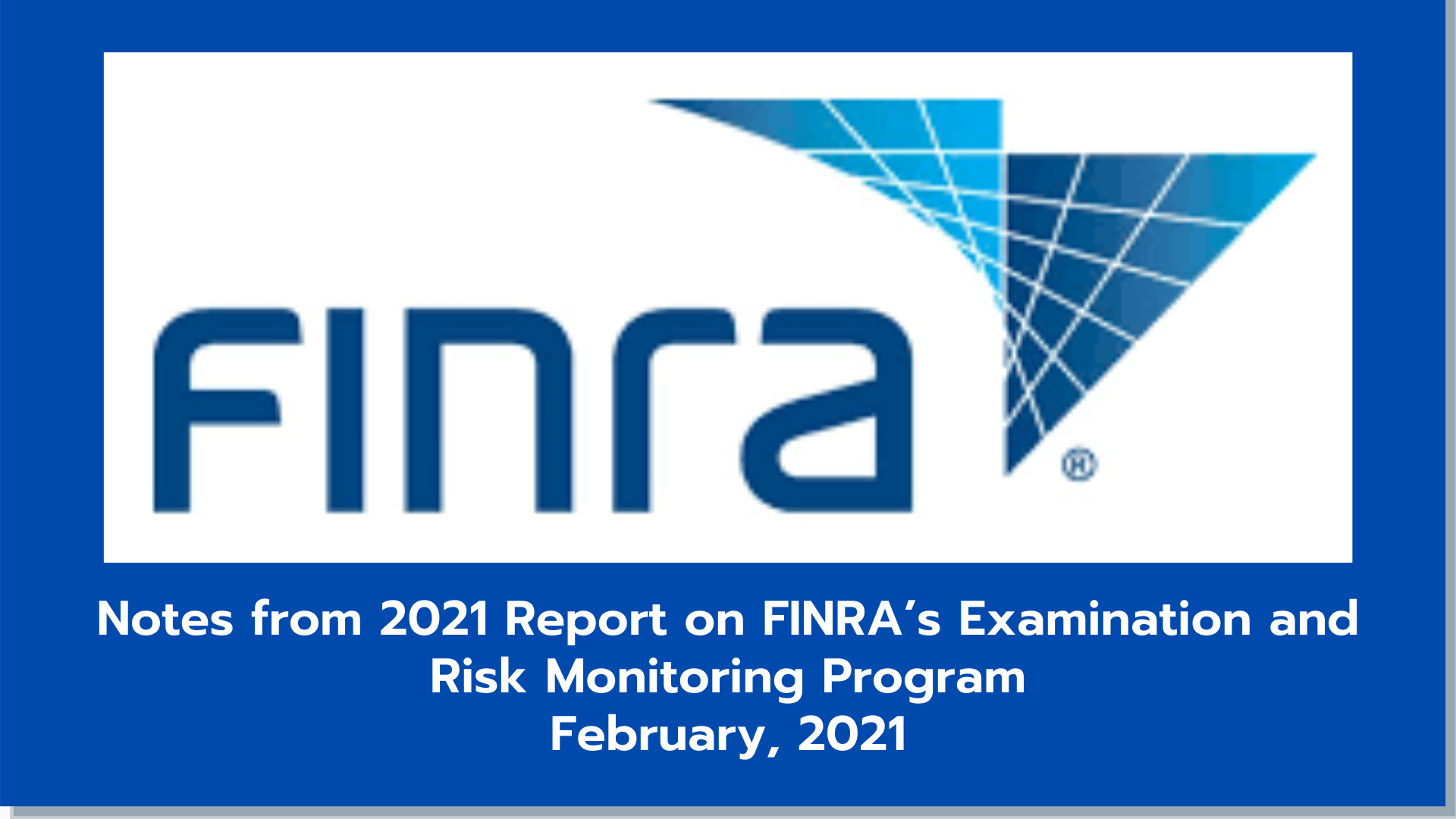 FINRA Risk and Examination Alert
