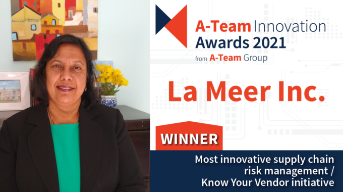 "La Meer Announced Winner Of A-team   Innovation Award 2021 For ""Most Innovative Supply Chain Risk Management/ Know Your Vendor Initiative"""