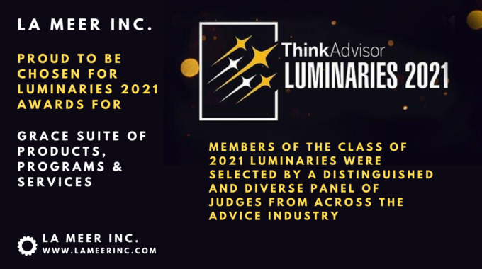 La Meer Inc. Proud To Be Awarded The Luminaries 2021 Recognition By ThinkAdvisor For GRACE Products And Services