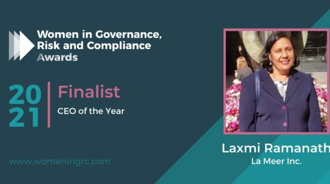 Laxmi Ramanath – One Of The 6 CEO Finalists For Year 2021 By Women In Governance, Risk And Compliance